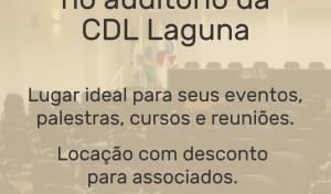 Faça seus eventos no auditório da CDL Laguna